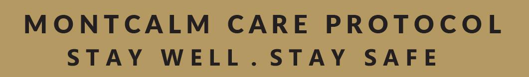 Montcalm Care Protocol